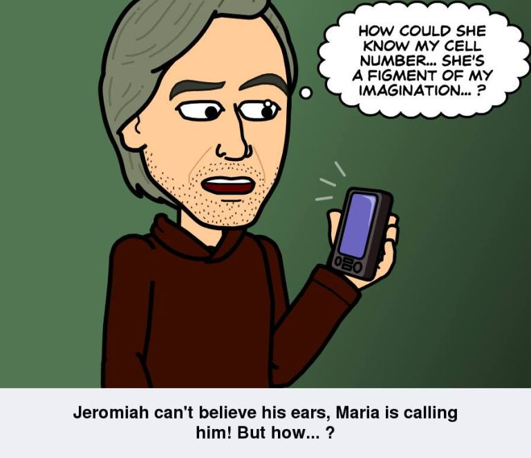 Jeromiah get a call from Maria